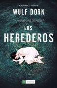 LOS HEREDEROS - 9788417128579 - WULF DORN