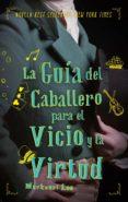 la guía del caballero para el vicio y la virtud (ebook)-mackenzie lee-9788417545079