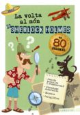 LA VOLTA AL MON DE SHERLOCK HOLMES - 9788417720179 - VV.AA.