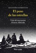 Descargas online de libros sobre dinero. EL PESO DE LAS ESTRELLAS de AGUSTIN COMOTTO 9788417925079