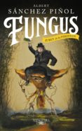 fungus (ebook)-albert sanchez piñol-9788420435879