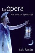 la ópera (ebook)-laia falcon-9788420697079