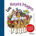 LOS REYES MAGOS - 9788424658779 - ANNA CANYELLES