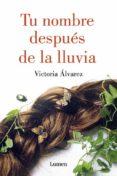 TU NOMBRE DESPUES DE LA LLUVIA (DREAMING SPIRES 1) - 9788426400079 - VICTORIA ALVAREZ