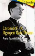 CARDENAL F.-X. NGUYEN VAN THUAN - 9788428552479 - ANDRE NGUYEN VAN CHAU