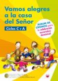VAMOS ALEGRES A LA CASA DEL SEÑOR - 9788428830379 - VV.AA.