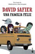 UNA FAMILIA FELIZ - 9788432221279 - DAVID SAFIER