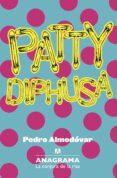 patty diphusa-pedro almodovar-9788433921079