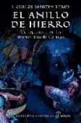 el anillo de hierro: un legionario en los ultimos dias de cartago-juan carlos martin leroy-9788435061179