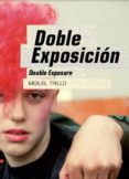 doble exposicion - double exposure-miguel trillo-9788445136379