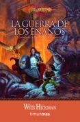 LA GUERRA DE LOS ENANOS (TRILOGIA LEYENDAS DE LA DRAGONLANCE 2) - 9788448001179 - MARGARET WEIS