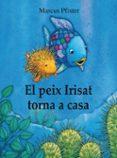 EL PEIX IRISAT TORNA A CASA - 9788448840679 - MARCUS PFISTER