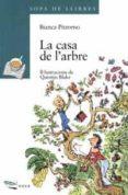 LA CASA DE L ARBRE - 9788448905279 - BIANCA PITZORNO