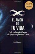 EL AMOR DE TU VIDA (CREE EN TI VOL. 3) - 9788460876779 - RUT NIEVES MIGUEL