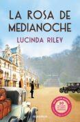 LA ROSA DE MEDIANOCHE - 9788466329279 - LUCINDA RILEY