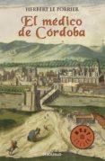 el médico de córdoba (ebook)-herbert le porrier-9788466335379