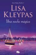 una noche mágica (friday harbor 1) (ebook)-lisa kleypas-9788466650779