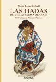 LAS HADAS DE VILLAVICIOSA DE ODON - 9788466736879 - MARIA LUISA GEFAELL
