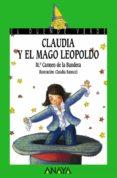 CLAUDIA Y EL MAGO LEOPOLDO - 9788466777179 - MARIA CARMEN DE LA BANDERA