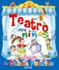 TEATRO PARA NIÑOS DE GLORIA FUERTES - 9788467708479 - VV.AA.