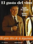 EL GUSTO DEL VINO (2ª ED.) - 9788471148179 - EMILE PEYNAUD