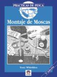 MONTAJE DE MOSCAS - 9788479020279 - TONY WHIELDON