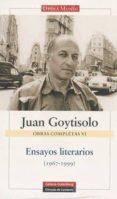 ENSAYOS LITERARIOS (1967-1999) (VOL. 6) - 9788481095579 - JUAN GOYTISOLO