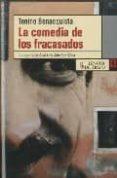 LA COMEDIA DE LOS FRACASADOS - 9788483810279 - TONINO BENACQUISTA