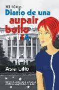 DIARIO DE UNA AUPAIR BOLLO EN USA - 9788488052179 - ASIA LILLO
