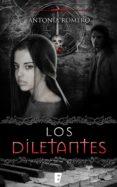 los diletantes (el quinto sello 1) (ebook)-antonia romero-9788490193679