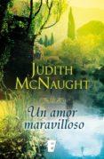 UN AMOR MARAVILLOSO (EBOOK) - 9788490197479 - JUDITH MCNAUGHT