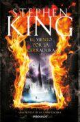 EL VIENTO POR LA CERRADURA (SAGA LA TORRE OSCURA 8) - 9788490325179 - STEPHEN KING