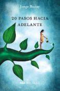 20 PASOS HACIA ADELANTE - 9788490569979 - JORGE BUCAY