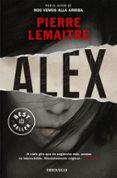 ALEX (SERIE CAMILLE VERHOEVEN 2) - 9788490624579 - PIERRE LEMAITRE