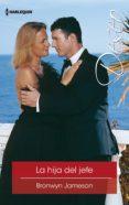 LA HIJA DEL JEFE (EBOOK) - 9788491707479 - BRONWYN JAMESON