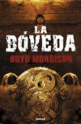 LA BÓVEDA - 9788492915279 - BOYD MORRISON