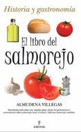 EL LIBRO DEL SALMOREJO - 9788492924479 - ALMUDENA VILLEGAS BECERRIL