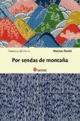 POR SENDAS DE MONTAÑA - 9788494016479 - MATSUO BASHO
