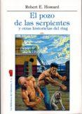 el pozo de las serpientes y otras historietas del ring-robert e. howard-9788494474279