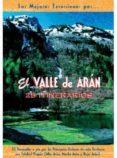 EL VALLE DE ARAN - 9788495368379 - VV.AA.