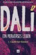DALI EIN PERVERSES LEBEN - 9788496061279 - JOAN CASTELLAR-GASSOL