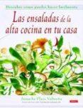 LAS ENSALADAS DE LA ALTA COCINA EN TU CASA (2ª ED) - 9788496777279 - ARANCHA PLAZA VALTUEÑA