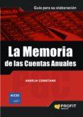 MEMORIA DE LAS CUENTAS ANUALES, - 9788496998179 - ANSELM CONSTANS