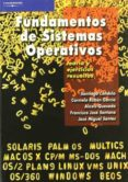 FUNDAMENTOS DE SISTEMAS OPERATIVOS - 9788497325479 - SANTIAGO CANDELA