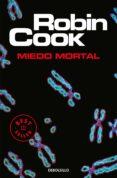 MIEDO MORTAL - 9788497931779 - ROBIN COOK