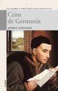 CRIM DE GERMANIA - 9788498240979 - JOSEP LOZANO LERMA
