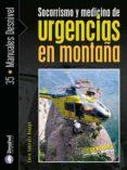 SOCORRISMO Y MEDICINA DE URGENCIAS EN MONTAÑA - 9788498290479 - ENRIC SUBIRATS BAYEGO