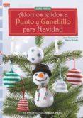 ADORNOS TEJIDOS A PUNTO Y GANCHILLO PARA LA NAVIDAD - 9788498744279 - JANA GANSEFORTH