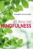 EL LIBRO DEL MINDFULNESS - 9788499881379 - BHANTE HENEPOLA GUNARATANA