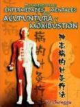 TRATAMIENTO DE LAS ENFERMEDADES MENTALES POR ACUPUNTURA Y MOXIBUS TION - 9789685566179 - YE CHENGGU